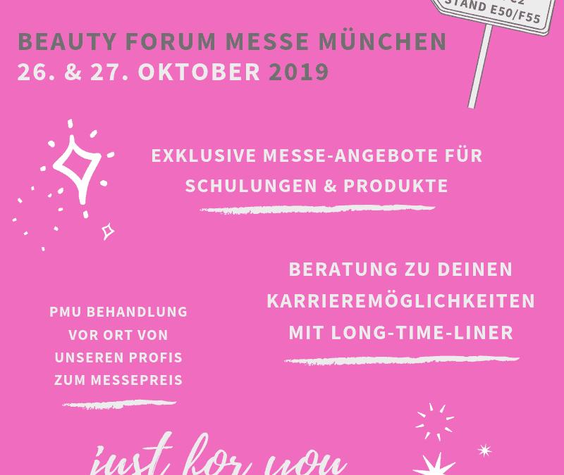 BEAUTY FORUM MESSE MÜNCHEN 2019 MESSEANGEBOTE!