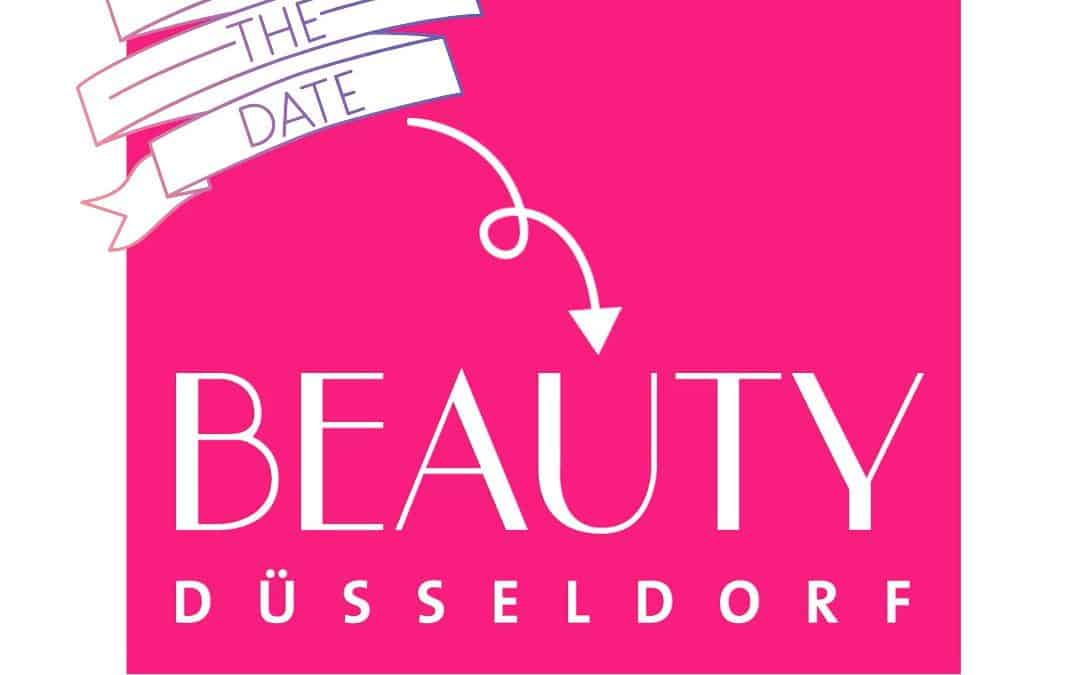 SAVE THE DATE! BEAUTY Düsseldorf vom 6. – 8. März 2020