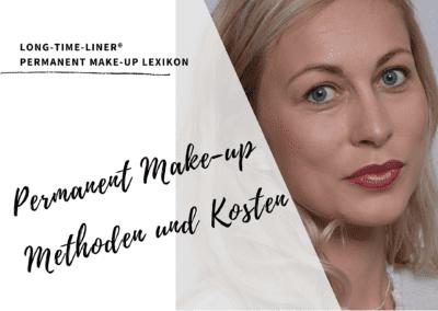 Permanent Make-up: Wissenswertes zu Methoden und Kosten